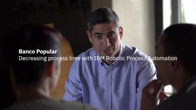 Thumbnail for entry Banco Popular uses IBM Robotic Process Automation to automate repetitive tasks