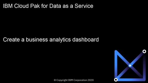 Thumbnail for entry Create and share a business analytics dashboard using Watson Studio: Cloud Pak for Data as a Service