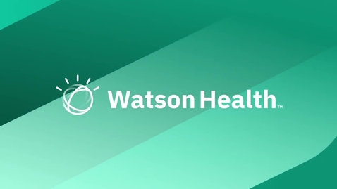 Thumbnail for entry Informed Decision Support with IBM Watson Health