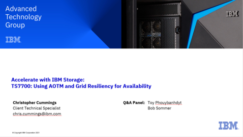 Thumbnail for entry TS7700 - Using AOTM and Grid Resiliency for Availability 06152021
