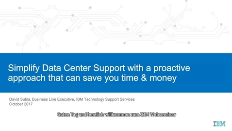 Thumbnail for entry Simplify Data Center Support Webinar