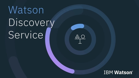 Thumbnail for entry Watson Discovery Overview Demo