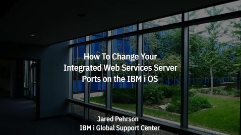 Thumbnail for entry How To Change Your IAS v8.5 or IWS v2.6 Server Ports on IBM i OS
