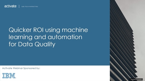 Thumbnail for entry Quicker ROI using machine learning and automation for Data Quality