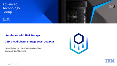 Thumbnail for entry IBM Cloud Object Storage Level 201 Plus 02182021