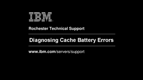 Thumbnail for entry Cache Battery Troubleshooting