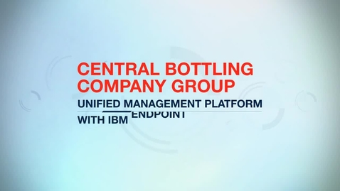 Thumbnail for entry Central Bottling Company cuts management times by 10% with IBM BigFix