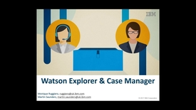 Thumbnail for entry Watson Explorer and Case Manager video demo