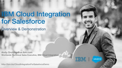 Thumbnail for entry Unlock the Full Potential of Salesforce with IBM Cloud Integration
