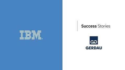 Thumbnail for entry Gerdau + IBM