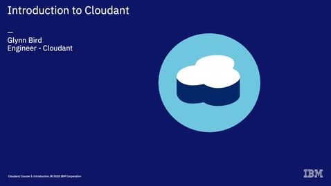 Thumbnail for entry Cloudant Course 6 - The Dashboard
