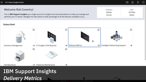 Thumbnail for entry IBM Support Insights - Delivery Metrics Demo