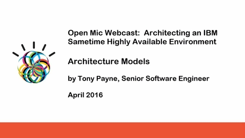 Thumbnail for entry IBM Sametime High Availability Architecture Models