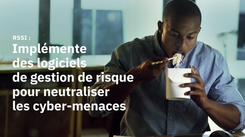 Thumbnail for entry CISO: knows the importance of cyber-resilience_FR
