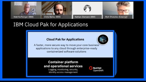 Thumbnail for entry Change the Way You build and Modernize Applications With the IBM Cloud Pak for Applications
