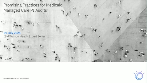 Thumbnail for entry Promising Practices for Medicaid Managed Care PI Audits