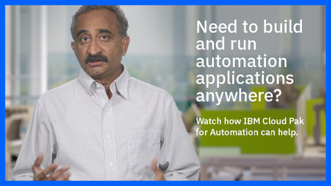 Thumbnail for entry IBM Cloud Pak for Automation in one minute