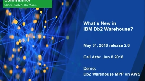 Thumbnail for entry What's New: Db2 Warehouse - June 8, 2018