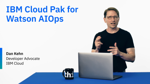 Thumbnail for entry IBM Cloud Pak for Watson AIOps optimizes IT Operations and incident management