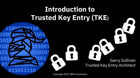 Thumbnail for entry Enterprise Knights - Introduction to Trusted Key Entry
