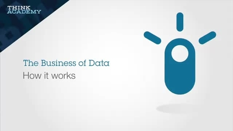 Thumbnail for entry How It Works - The Business of Data