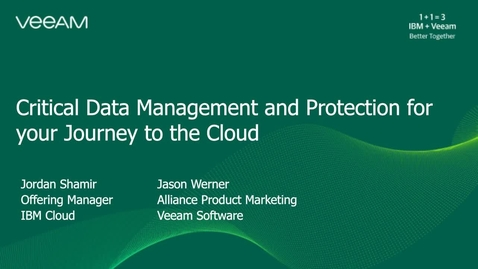 Thumbnail for entry Critical Data Management and Protection for your journey to the cloud