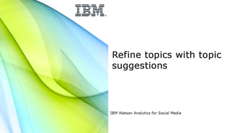 Thumbnail for entry Refine topics with topic suggestions