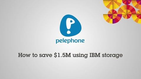 Thumbnail for entry Pelephone is saving BIG with IBM XIV, SVC, and Real-time Compression