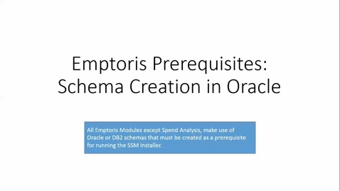 Thumbnail for entry Creating Database Schemas for Emptoris Applications and Cognos.mp4