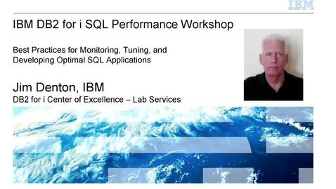 Thumbnail for entry IBM DB2 for i SQL Performance Workshop - IBM Training