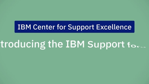 Thumbnail for entry Introducing the IBM Support Forums