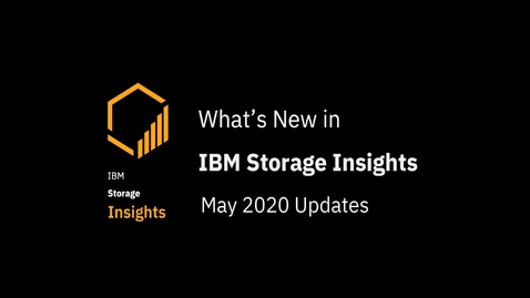 Thumbnail for entry IBM Storage Insights: Whats new in May 2020