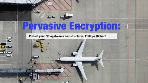 Pervasive encryption in z/OS: CF structures and log streams