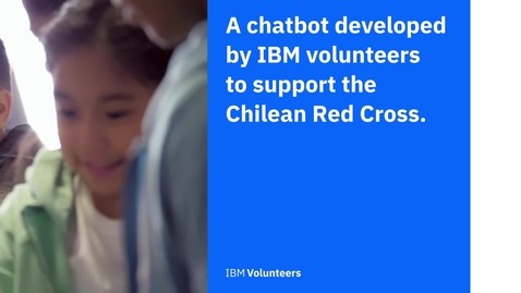 Thumbnail for entry IBM Volunteer Excellence Award—IBM Chile and Cruz Roja Chilena