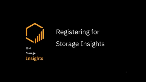 Thumbnail for entry Getting Started with IBM Storage Insights