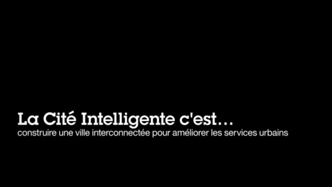 Thumbnail for entry Ville de Montpellier -Construire un _cosysme intelligent pour stimuler l innovation et le commerce