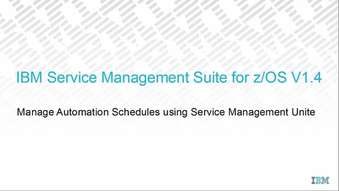 Thumbnail for entry Service Management Unite - Managing automation schedules