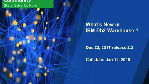 Thumbnail for entry What's New: Db2 Warehouse - January 12, 2018