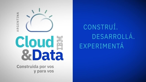 Thumbnail for entry Cloud & Data Argentina 2018