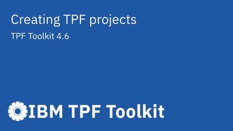 Thumbnail for entry TPF Toolkit: Creating TPF Projects