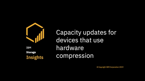 Thumbnail for entry IBM Storage Insights Capacity Updates/4thQ2019