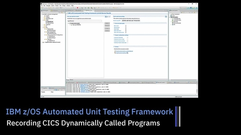 Thumbnail for entry z/OS Unit Testing (ZUnit); Recording CICS Dynamically Called Programs