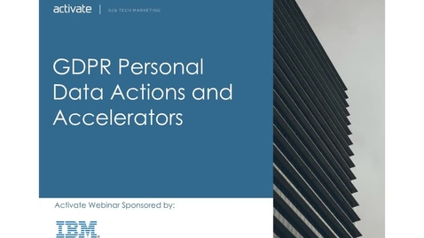 Thumbnail for entry GDPR Personal Data Actions and Accelerators
