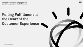 Thumbnail for entry Putting fulfillment at the heart of the customer experience