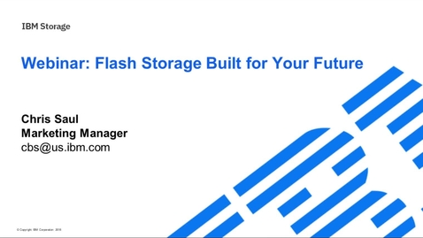 Thumbnail for entry Flash storage built for your future