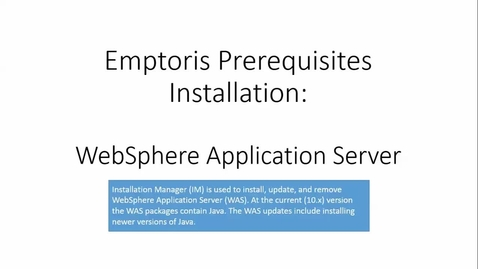 Thumbnail for entry Installing WebSphere Application Server using IBM Installation Manager.mp4