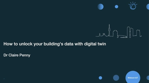 Thumbnail for entry How to unlock your building's data with a digital twin