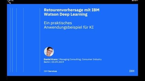 Thumbnail for entry Deep Learning im Einzelhandel - Retourenvorhersage dank Künstlicher Intelligenz