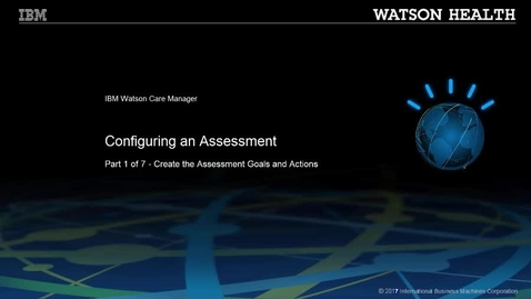Thumbnail for entry Configuring an assessment part 1 of 7: Creating the assessment goals and actions