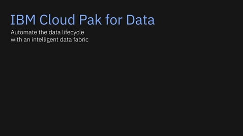 Thumbnail for entry [데모 영상] IBM Cloud Pak for Data로 데이터 프라이버시 및 보안 자동화